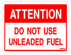ATTENTION Do not use unleaded fuel