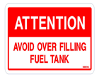 ATTENTION Avoid over filling fuel tank